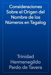Consideraciones Sobre el Origen del Nombre de los Números en Tagalog