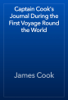 James Cook - Captain Cook's Journal During the First Voyage Round the World artwork