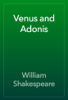 William Shakespeare - Venus and Adonis artwork