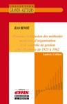 Jean Benoit - Pratique Et Diffusion Des Mthodes Modernes Dorganisation Et De Contrle De Gestion Chez Pechiney De 1925  1962