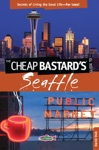Cheap Bastards Guide To Seattle