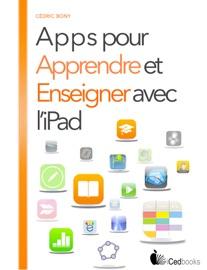 Apps pour apprendre et enseigner avec l'iPad - Cédric Bony