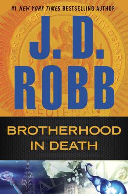 J. D. Robb - Brotherhood in Death book
