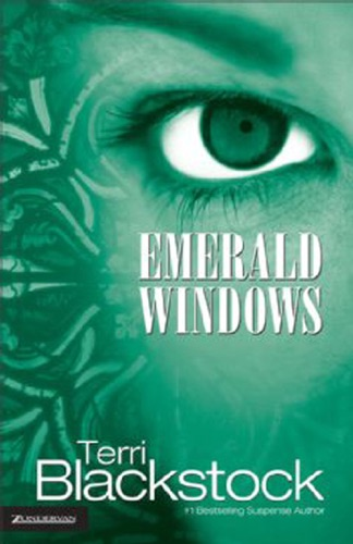 Terri Blackstock - Emerald Windows