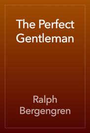 The Perfect Gentleman book