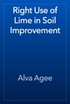 Right Use Of Lime In Soil Improvement