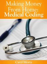Making Money From Home: Medical Coding