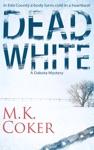 Dead White A Dakota Mystery