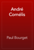 Paul Bourget - AndrГ© CornГ©lis artwork