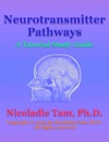 Neurotransmitter Pathways A Tutorial Study Guide
