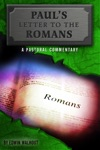 Pauls Letter To The Romans A Pastoral Commentary