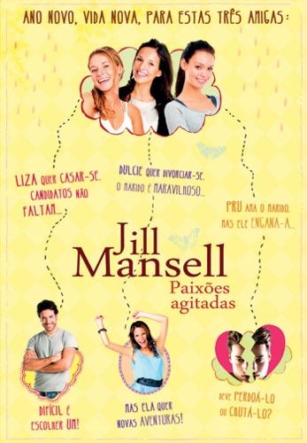 Jill Mansell - Paixões Agitadas