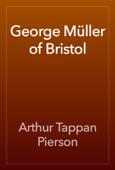 George Müller of Bristol