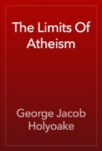 The Limits Of Atheism