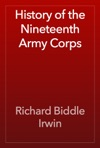 History Of The Nineteenth Army Corps