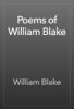 William Blake - Poems of William Blake artwork