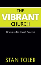 The Vibrant Church: Strategie for Church Renewal
