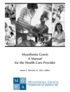 Myasthenia Gravis A Manual For The Health Care Provider