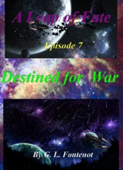 A Leap of Fate: Episode 7 Destined for War