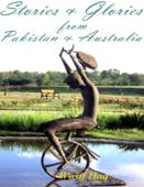 Stories & Glories from Pakistan & Australia
