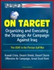 On Target: Organizing and Executing the Strategic Air Campaign Against Iraq, The USAF in the Persian Gulf War - Kuwait Crisis, Desert Shield, Desert Storm, Offensive Air Campaign, Great Scud Hunt