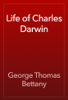 George Thomas Bettany - Life of Charles Darwin 插圖