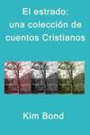 El Estrado Una Coleccin De Cuentos Cristianos