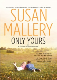 ONLY YOURS (A FOOLS GOLD NOVEL, BOOK 5)