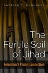 The Fertile Soil Of Jihad