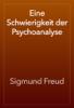 Sigmund Freud - Eine Schwierigkeit der Psychoanalyse artwork
