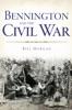 Bennington and the Civil War