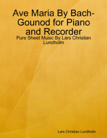 Ave Maria By Bach-Gounod for Piano and Recorder