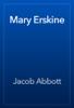 Jacob Abbott - Mary Erskine artwork