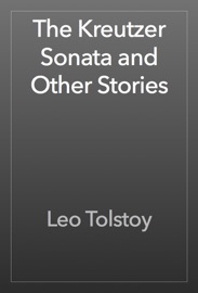 The Kreutzer Sonata and Other Stories PDF Download