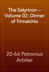 The Satyricon  Volume 02 Dinner Of Trimalchio