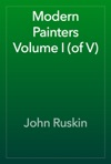 Modern Painters Volume I Of V