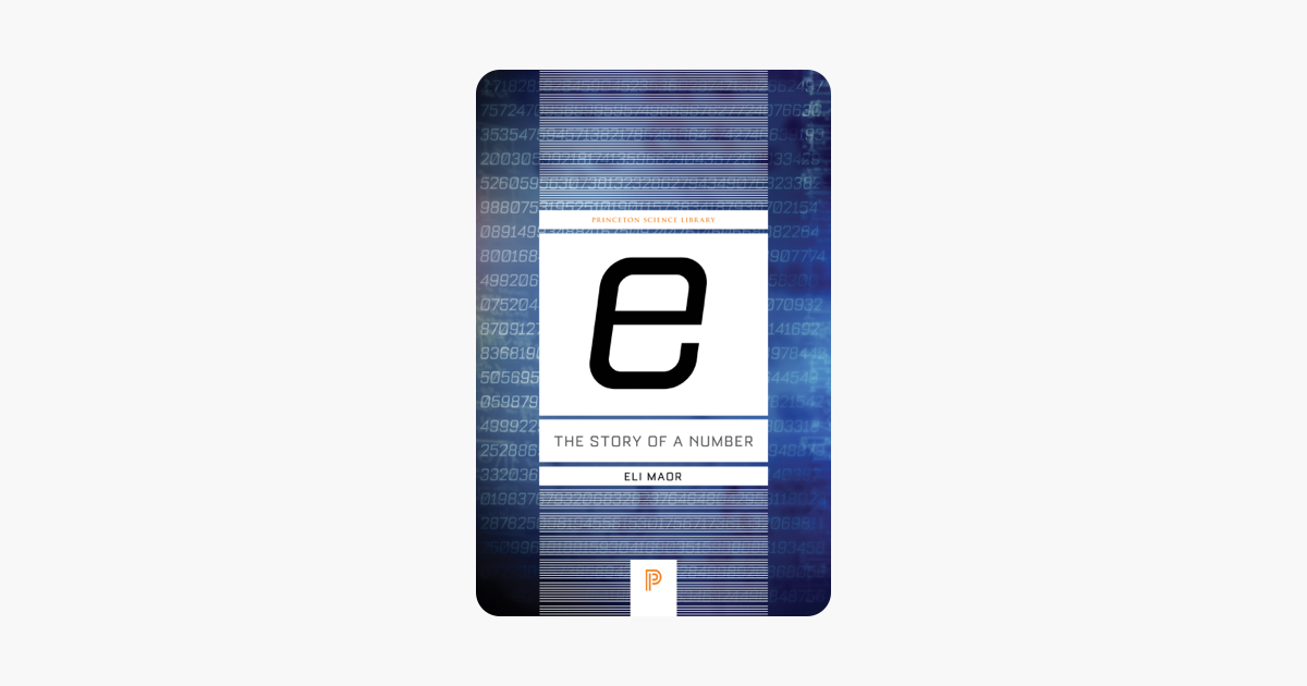 e: The Story of a Number - Eli Maor