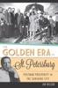 The Golden Era In St. Petersburg: Postwar Prosperity In The Sunshine City