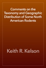 Comments On The Taxonomy And Geographic Distribution Of Some North American Rodents