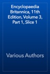 Encyclopaedia Britannica 11th Edition Volume 3 Part 1 Slice 1