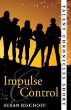 Impulse Control (Talent Chronicles)