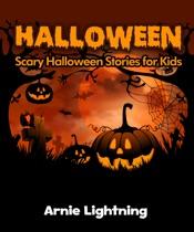 Halloween: Scary Halloween Stories for Kids