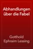 Gotthold Ephraim Lessing - Abhandlungen über die Fabel artwork