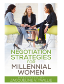 Negotiation Strategies for Millennial Women