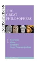 The Great Philosophers: Socrates, Plato, Aristotle and Saint Thomas Aquinas