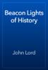 John Lord - Beacon Lights of History artwork