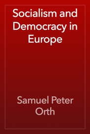 Socialism and Democracy in Europe book