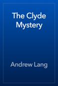 The Clyde Mystery