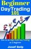 Beginner Day Trading 101