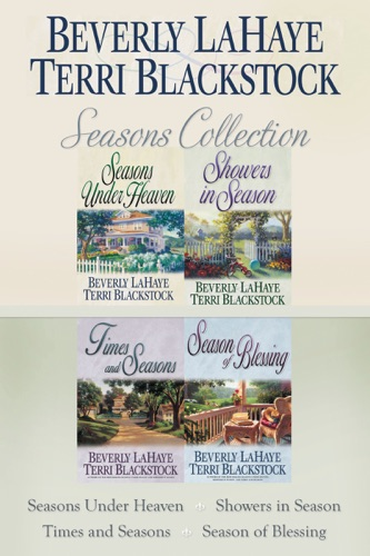 Terri Blackstock & Beverly LaHaye - The Seasons Collection